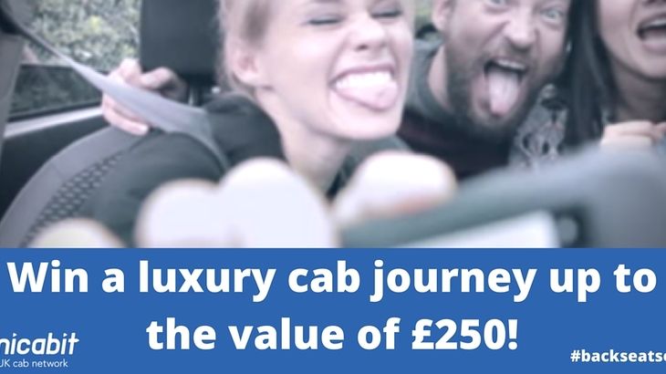 win a luxury cab journey up to the value of £250!